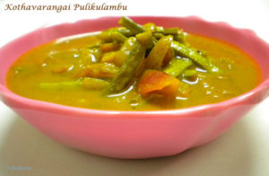 Kothavarangai Pulikulambu ~ Cluster Beans spicy gravy