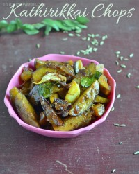 Chettinad Kathirikkai Chops Recipe – Brinjal Chops Recipe