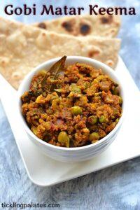 Gobi Matar Keema Recipe – Cauliflower Kheema