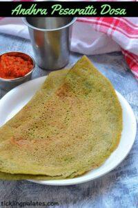 Pesarattu Dosa – Andhra Pesarattu Recipe