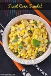 Sweet Corn Sundal Recipe – Navratri Sundal Recipes