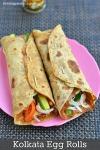 Kolkata Egg Rolls Recipe – How to make Kolkata Style Egg Rolls or Wraps