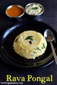 Rava Pongal Recipe – Rava Khara Pongal